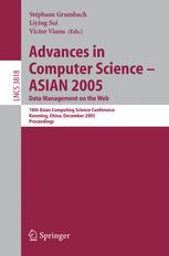 Advances in Computer Science – ASIAN 2005. Data Management on the Web