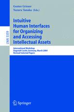 Intuitive Human Interfaces for Organizing and Accessing Intellectual Assets