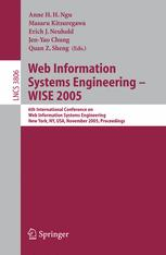 Web Information Systems Engineering – WISE 2005