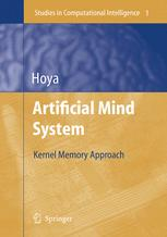 Artificial Mind System - Kernel Memory Approach