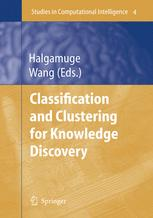 Classification and Clustering for Knowledge Discovery