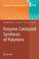 Enzyme-Catalyzed Synthesis of Polymers