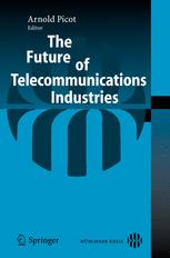 The Future of Telecommunications Industries