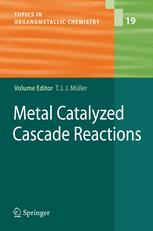 Metal Catalyzed Cascade Reactions