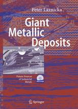 Giant Metallic Deposits