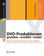 DVD-Produktionen gestalten · erstellen · nutzen