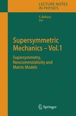 Supersymmetric Mechanics – Vol. 1