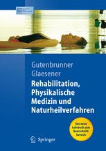 Rehabilitation, Physikalische Medizin und Naturheilverfahren