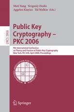 Public Key Cryptography - PKC 2006