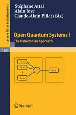 Open Quantum Systems I