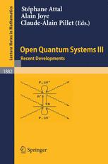 Open Quantum Systems III