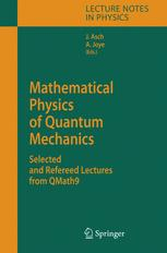 Mathematical Physics of Quantum Mechanics