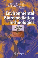 Environmental Bioremediation Technologies