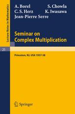 Seminar on Complex Multiplication