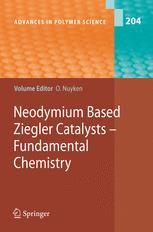 Neodymium Based Ziegler Catalysts – Fundamental Chemistry