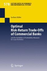 Optimal Risk-Return Trade-Offs of Commercial Banks