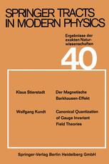 Springer Tracts in Modern Physics, Volume 40