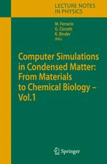 Computer Simulations in Condensed Matter Systems: From Materials to Chemical Biology Volume 1