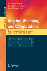 Algebra, Meaning, and Computation
