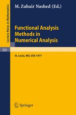 Functional Analysis Methods in Numerical Analysis