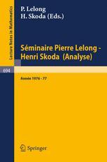 Séminaire Pierre Lelong — Henri Skoda (Analyse) Année 1976/77