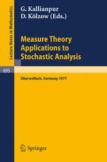 Measure Theory Applications to Stochastic Analysis