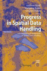 Progress in Spatial Data Handling