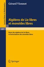 Algèbres de Lie Libres et Monoïdes Libres