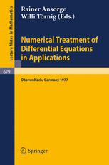 Numerical Treatment of Differential Equations in Applications