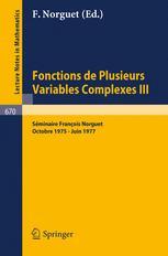 Fonctions de Plusieurs Variables Complexes III