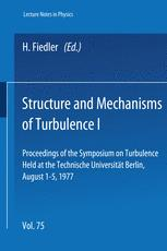 Structure and Mechanisms of Turbulence I
