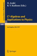 C*-Algebras and Applications to Physics