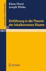 Einführung in die Theorie der lokalkonvexen Räume