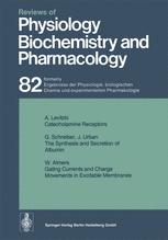 Reviews of Physiology, Biochemistry and Pharmacology, Volume 82