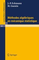 Méthodes Algébriques en Mécanique Statistique