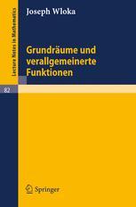 Grundräume und verallgemeinerte Funktionen