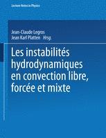 Les instabilitiés hydrodynamiques en convection libre, forcée et mixte