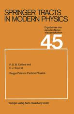 Springer Tracts in Modern Physics, Volume 45