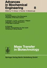 Advances in Biochemical Engineering, Volume 8
