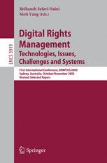 Digital Rights Management. Technologies, Issues, Challenges and Systems