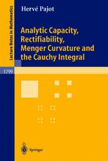 Analytic Capacity, Rectifiability, Menger Curvature and the Cauchy Integral