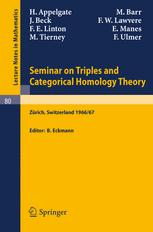 Seminar on Triples and Categorical Homology Theory