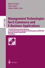 Management Technologies for E-Commerce and E-Business Applications