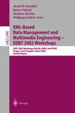 XML-Based Data Management and Multimedia Engineering — EDBT 2002 Workshops
