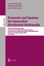 Protocols and Systems for Interactive Distributed Multimedia