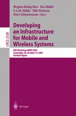 Developing an Infrastructure for Mobile and Wireless Systems