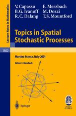 Topics in Spatial Stochastic Processes