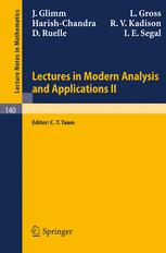Lectures in modern analysis and applications II