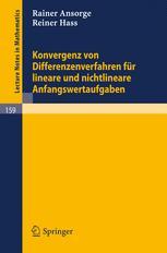 Konvergenz von Differenzenverfahren für lineare und nichtlineare Anfangs - wertaufgaben