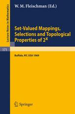 Set-Valued Mappings, Selections and Topological Properties of 2x